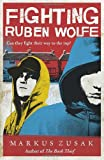 Fighting Ruben Wolfe (Underdogs)