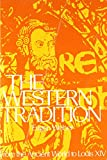 Western Tradition: From the Ancient World to Louis XIV v. 1 (College) (0669811661) by Weber, Eugen