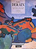 Andre Derain: A Painter Through the Ordeal by Fire (Grands Maitres)