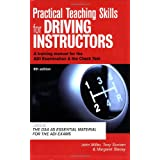 Practical Teaching Skills for Driving Instructors: Develop and Improve Your Teaching, Training and Coaching Skills: A Training Manual for the ADI Examination and the Check Testby John Miller