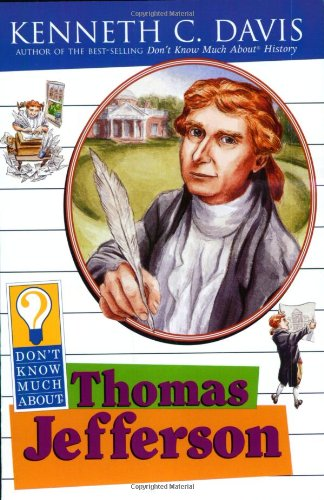 Don't Know Much About Thomas Jefferson PDF