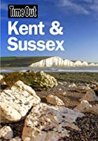 Time Out Kent & Sussex 1st edition