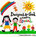 Designed by God So I Must Be Special (Caucasian Version) [Hardcover]