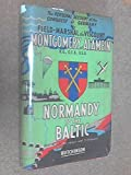 img - for Normandy to the Baltic book / textbook / text book