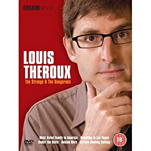 Louis Theroux: The Strange & the Dangerous (The Most Hated Family in America / Louis Theroux: Gambling in Las Vegas / Louis Theroux: Under the Knife / Louis Thero) [Regions 2 & 4]