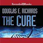 The Cure | Douglas E. Richards