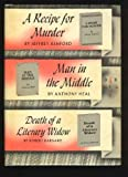 A Recipe for Murder, Man in the Middle, Death of a Literary Widow (DETECTIVE BOOK CLUB)