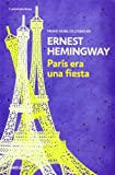 Image of París era una fiesta / A Moveable Feast (Spanish Edition)