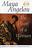 The Heart of a Woman (Oprahs Book Club) by Maya Angelou (1997) Hardcover
