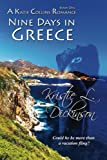 Nine Days In Greece (A Katie Collins Romance) (Volume 1)