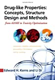 Drug-like Properties:  Concepts, Structure Design and Methods: from ADME to Toxicity Optimization