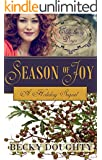 Elderberry Days: Season of Joy: A Sequel Novella (Elderberry Croft Book 5)