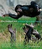 The Exultant Ark: A Pictorial Tour of Animal Pleasure