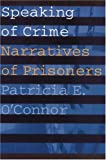 Speaking of Crime: Narratives of Prisoners (Stages)