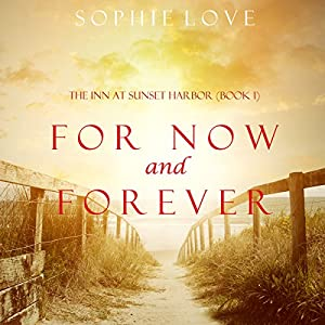 For Now and Forever Audiobook