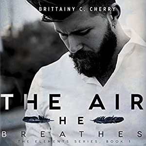The Air He Breathes Hörbuch
