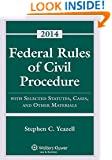 Federal Rules of Civil Procedure with Selected Rules and Statutes