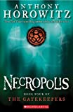 Necropolis: Book Four of the Gatekeepers