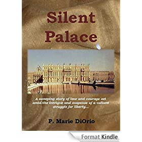 Silent Palace, a novel inspired by the French Revolution