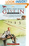 Ten Boys Who Didn't Give In (Lightkeepers)