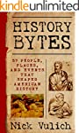 History Bytes: 37 People, Places, and...