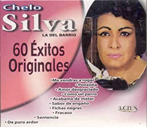 CHELO SILVA - 60 EXITOS DE CHELO SILVA - Amazon.com Music