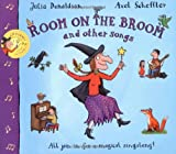 Room on the Broom and Other Songs (Book & CD)