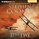 The 17th Day Audiobook by Stephen Coonts Narrated by Dick Hill
