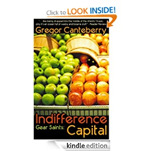 Indifference Capital (Gear Saints) Gregor Canteberry