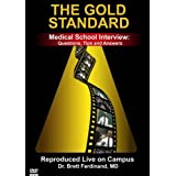 Medical School Interview Video: Questions, Tips and Answers (The Gold Standard)by Gold Standard