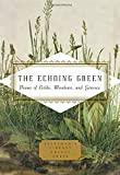 The Echoing Green: Poems of Fields, Meadows, and Grasses (Everyman's Library Pocket Poets)