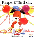 Kipper's Birthday (0152023976) by Inkpen, Mick