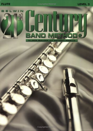 Belwin 21st Century Band Method, Level 3: Flute