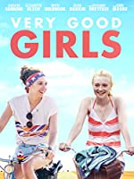 Very Good Girls (Watch Now While It's in Theaters)