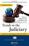 Trends in the Judiciary: Interviews with Judges Across the Globe, Volume One (Interviews with Global Leaders in Policing, Courts, and Prisons)