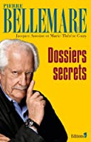 Dossiers secrets NED 2013 (Editions 1 - Collection Pierre Bellemare)