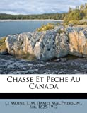 img - for Chasse Et Peche Au Canada (French Edition) book / textbook / text book