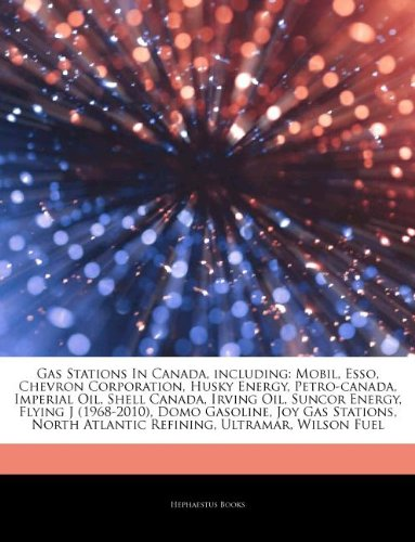 articles-on-gas-stations-in-canada-including-mobil-esso-chevron-corporation-husky-energy-petro-canad