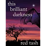 This Brilliant Darkness (A Dark Contemporary Fantasy) (Kindle Edition) newly tagged 