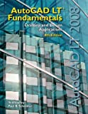 img - for Autocad Lt Fundamentals 2008 Textbook by Saufley, Ted, Schreiner, Paul B. (2007) Hardcover book / textbook / text book