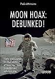 Moon Hoax: Debunked!