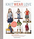 img - for Knit Wear Love: Foolproof Instructions for Knitting Your Best-Fitting Sweaters Ever in the Styles You Love to Wear book / textbook / text book