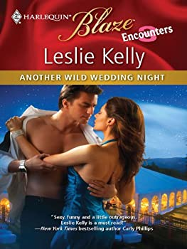 another wild wedding night (harlequin blaze) - leslie kelly