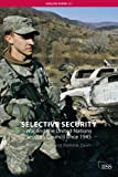 Selective Security: War and the United Nations Security Council since 1945 (Adelphi series) (0415474728) by Adam Roberts