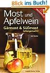 Most und Apfelwein: G�rmost & S��most...