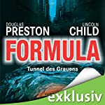Formula: Tunnel des Grauens (Pendergast 3) | Douglas Preston,Lincoln Child