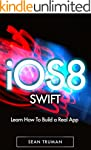SWIFT: Learn iOS 8 Programming With S...