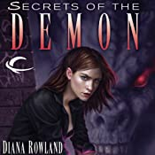 Secrets of the Demon: Kara Gillian, Book 3 | [Diana Rowland]