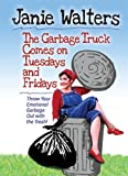 img - for The Garbage Truck Comes on Tuesdays and Fridays book / textbook / text book