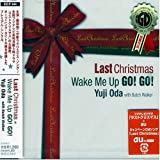 Last Christmas/Wake Me Up GO!GO!